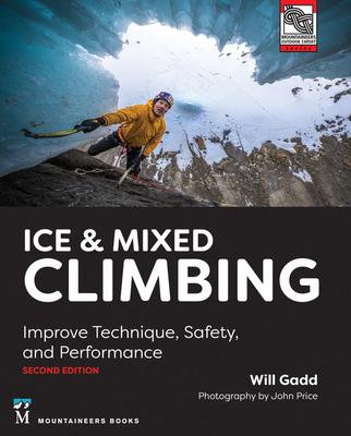 Ice & Mixed Climbing, 2nd Edition