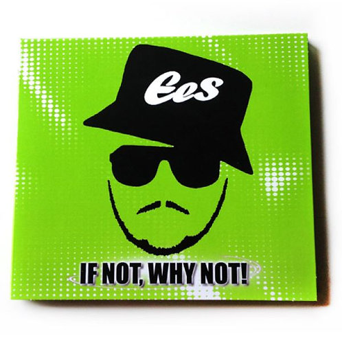 "EES – ""If Not, Why Not"" (Album)"