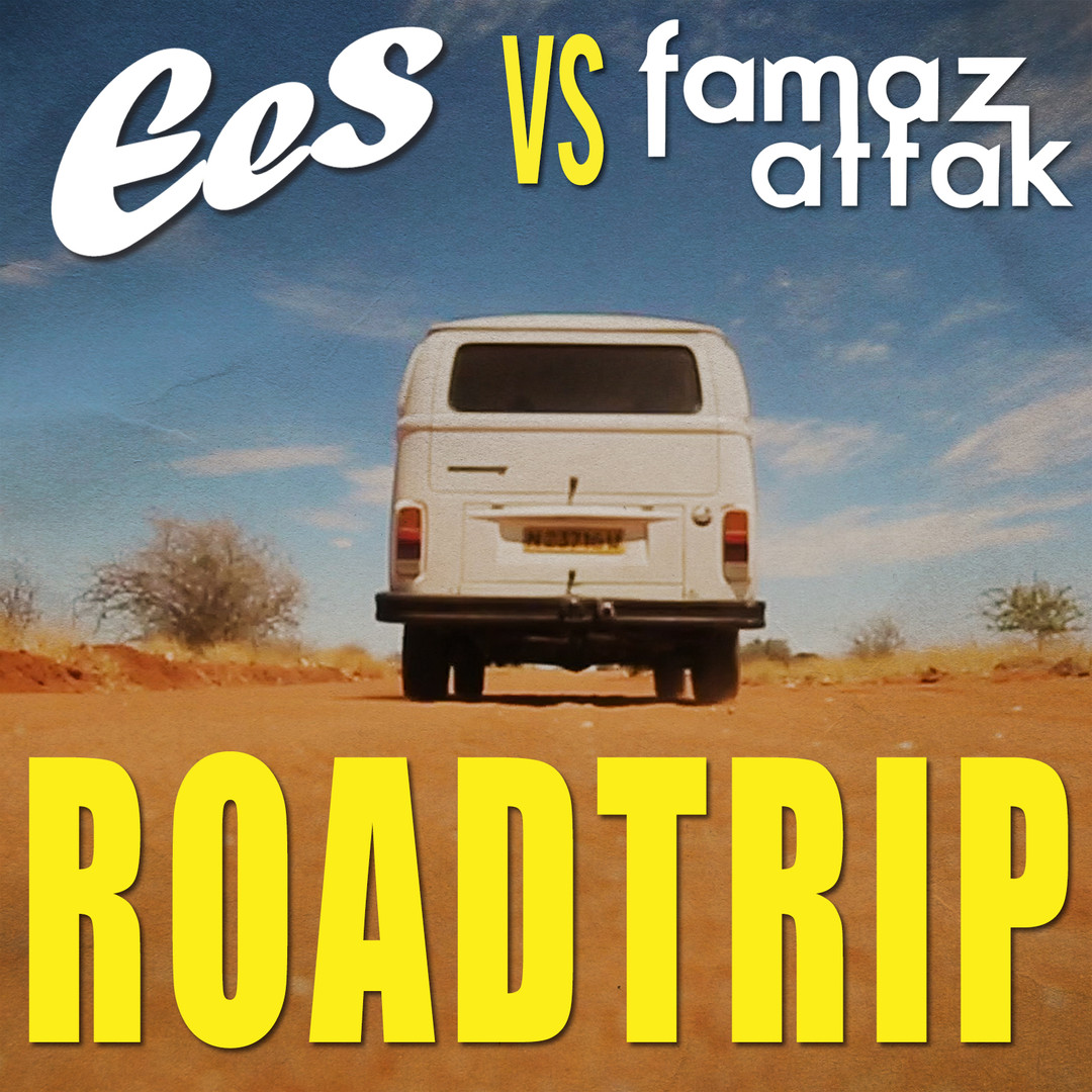 EES vs. Famaz Attak - RoadTrip (single c