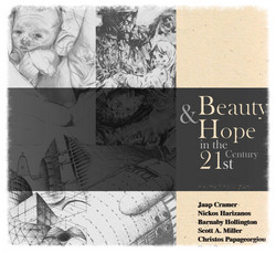 Beauty and Hope in the 21st Century