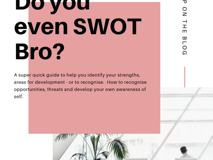 Do you even SWOT bro?