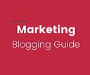 Marketing - Blogging Guide