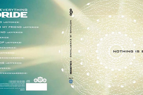 COLORIDE Nothing Is Everything CD