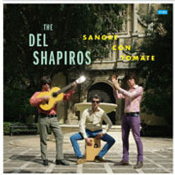 THE DEL SHAPIRO'S Sangre Con Tomate LP
