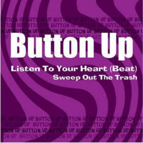 BUTTON UP Listen To Your Heart (Beat)