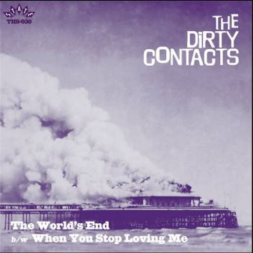 THE DIRTY CONTACTS The Worlds End