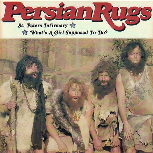 THE PERSIAN RUGS St Peters Infirmary 7""
