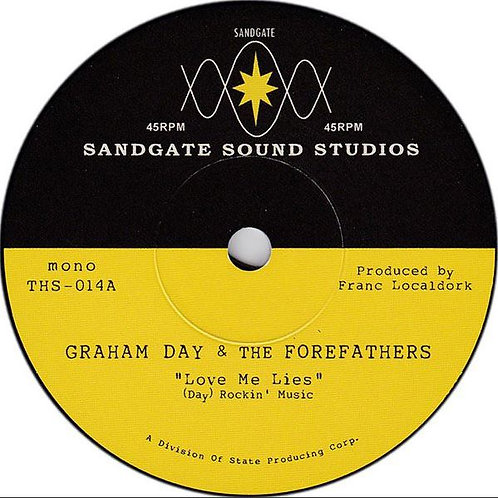 GRAHAM DAY & THE FOREFATHERS Love Me Lies