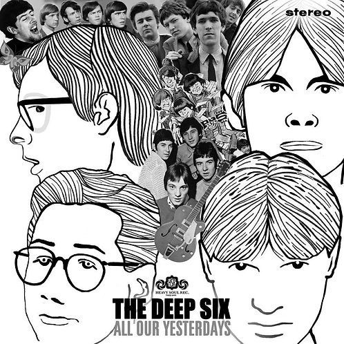 THE DEEP SIX All Our Yesterdays E.P.