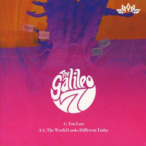 THE GALILEO 7 Too Late