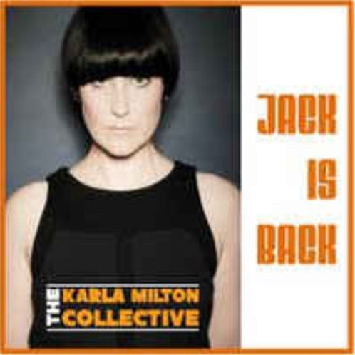 THE KARLA MILTON COLLECTIVE Jack Is Black
