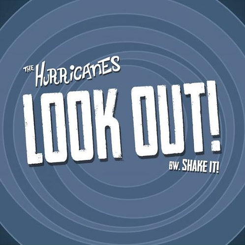 THE HURRICANES Look Out! 7″