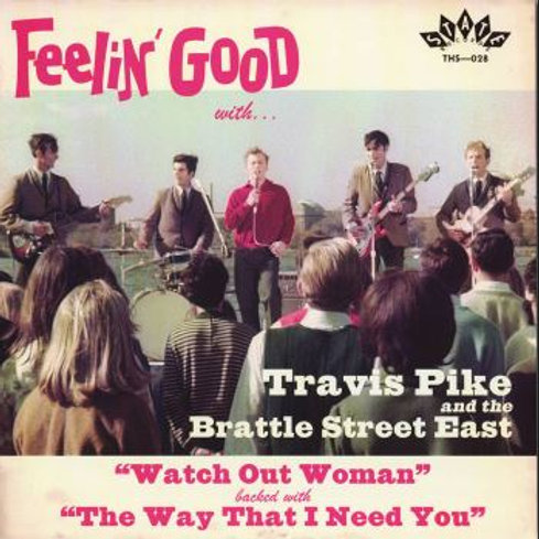 TRAVIS PIKE & THE BRATTLE STREET EAST Watch Out Woman