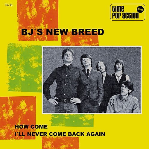 B.J.s NEW BREED How Come 7""