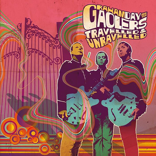 GRAHAM DAY & THE GAOLERS Travelled & Unravelled E.P.