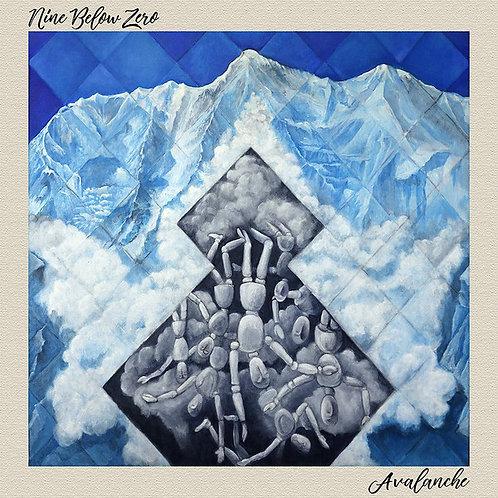 "NINE BELOW ZERO Avalanche LP + 7"""