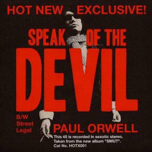 PAUL ORWELL Speak Of The Devil