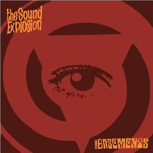 "THE SOUND EXPLOSION/ THE BASEMENTS Split 7"""