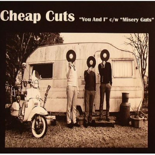 "CHEAP CUTS You And I 7"" single"