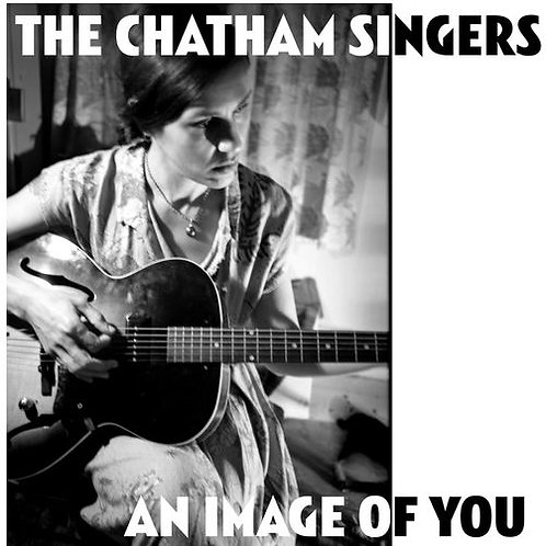 THE CHATHAM SINGERS An Image Of You