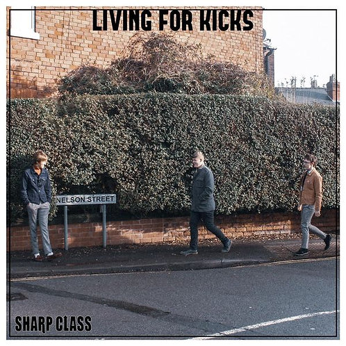SHARP CLASS Living For Kicks