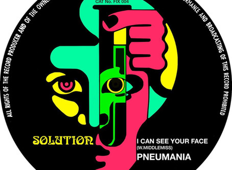 "PNEUMANIA ""I Can See Your Face"" single"