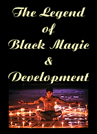 29 The Legend Of Black Magic And Develop