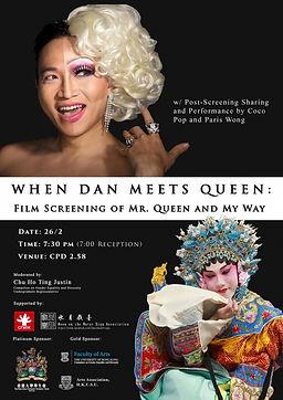 When Queen Meets Dan: Film Screening of Mr. Queen and My Way
