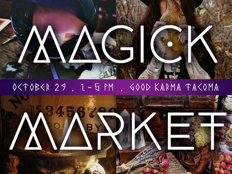 Magick Market | October 29th | 1-5PM