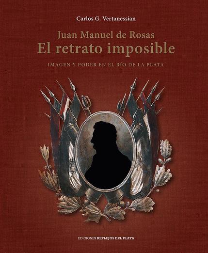 Tapa Cartone Juan Manuel de Rosas El retrato Imposible