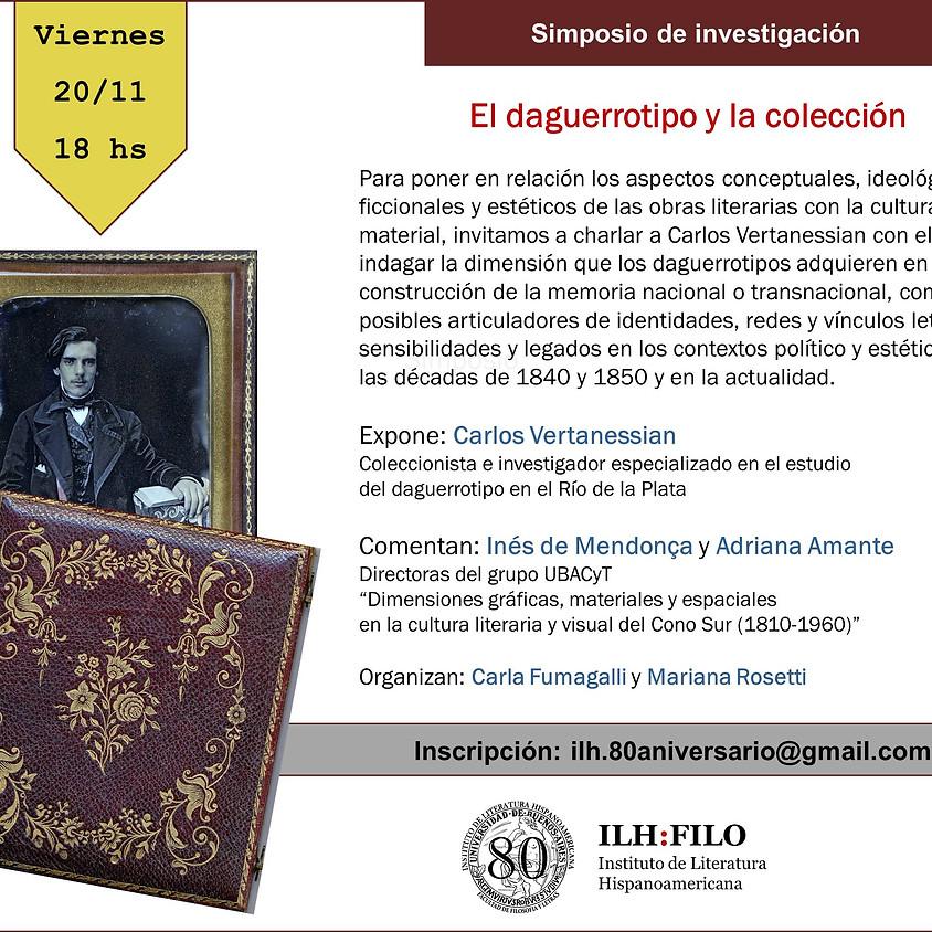 """SIMPOSIO DE INVESTIGACION """"EL DAGUERROTIPO Y LA COLECCION"""""""