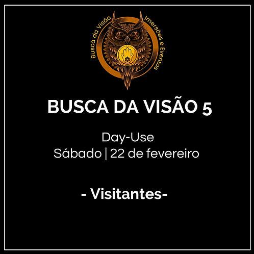 Busca da Visão 5 - Day-use Visitantes - Andino