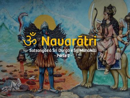 Navarātri - Śrī Durgā e Śrī Mahākālī - Parte 2