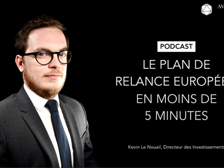 Podcast : le plan de relance européen en moins de 5 minutes.