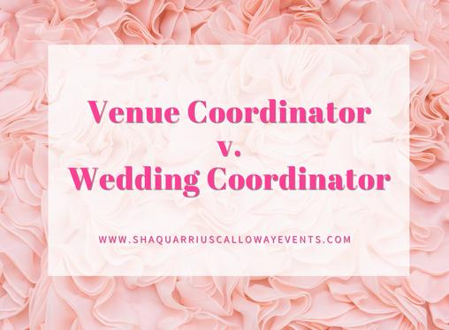 Venue Coordinator v. Wedding Coordinator