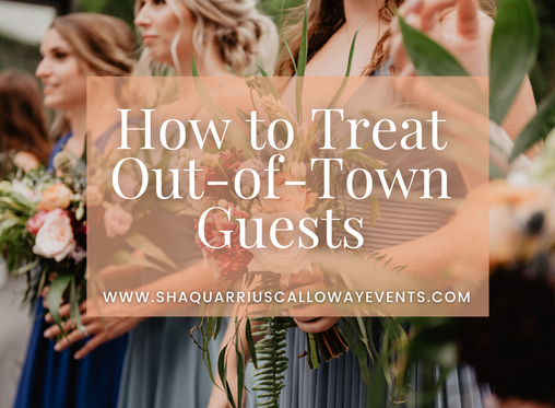 How to Treat Out-of-Town Guests
