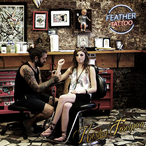 Feather Tattoo by Kristen Foreman- CD