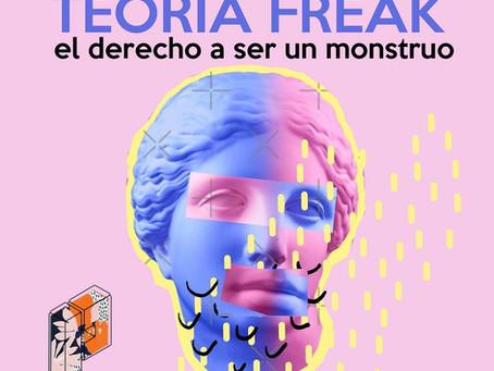 Teoría Freak | El cuerpo como protagonista