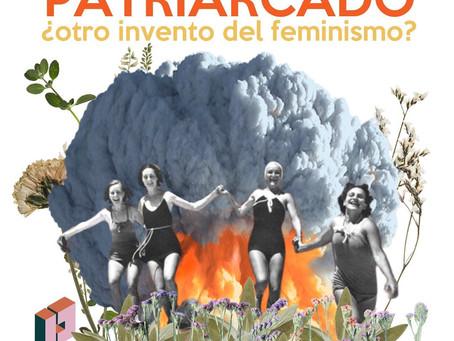 Patriarcado ¿Otro invento del feminismo?
