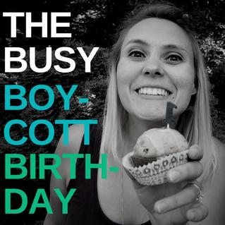 The Busy Boycott Birthday