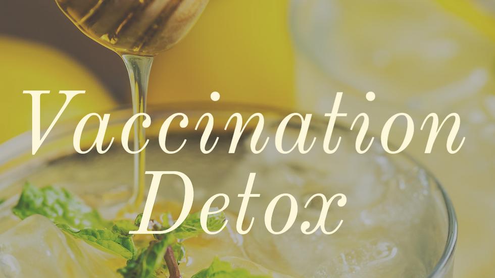 Vaccination Detox