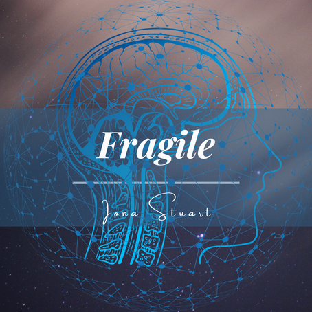 Fragile - Poetry
