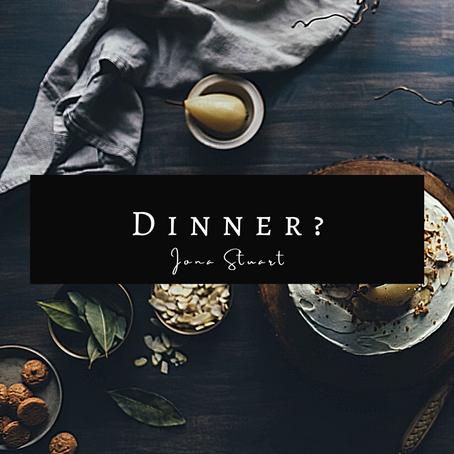 Dinner? - Poetry