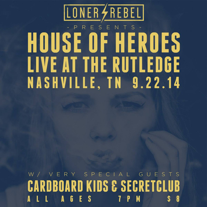 House of Heroes with Cardboard Kids and Secret Club
