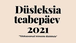 Eesti Lugemisühing kutsub kõiki huvilisi düsleksiapäevale 4. oktoobril 2021 Tallinna Keskraamatukokku kl 15 -18.