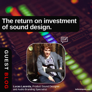 The return on investment of sound design