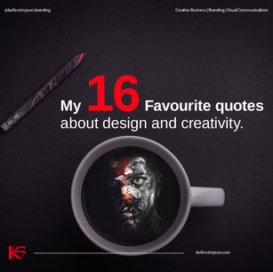 My 16 Favourite quotes about design and creativity