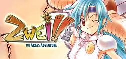 Zwei: The Arges Adventure
