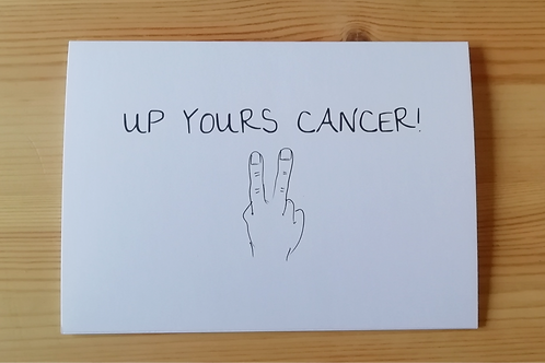 Up Yours Cancer card