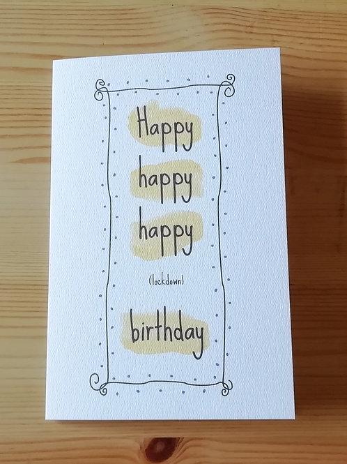 Happy (lockdown) birthday